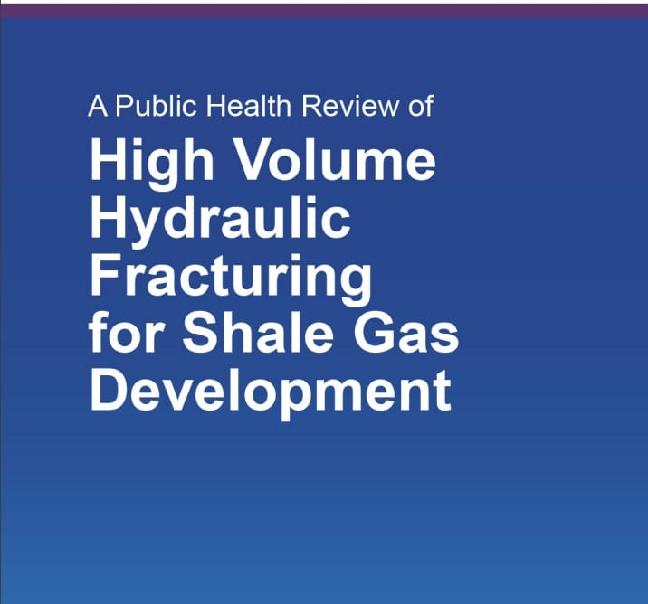 A Public Health Review of High Volume Hydraulic Fracturing for Shale Gas Development