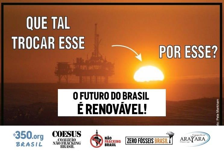 o futuro do Brasil é renovável